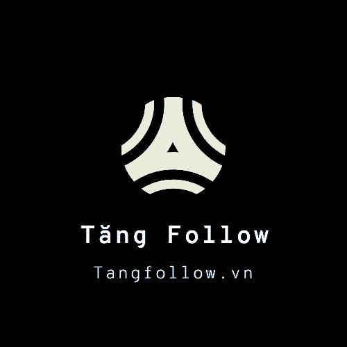 Tăng Follow