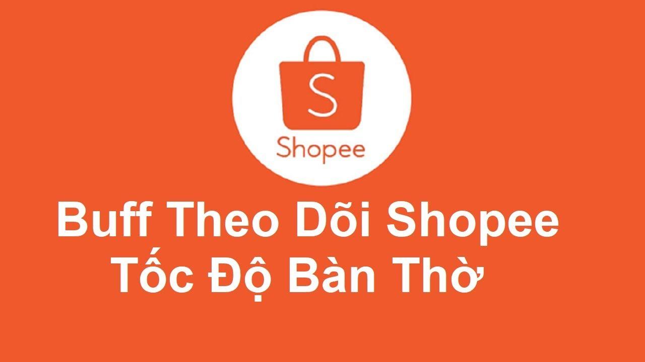 Tăng lượt theo dõi Shopee